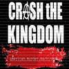 Crash The Kingdom