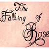 The Falling Of Rose