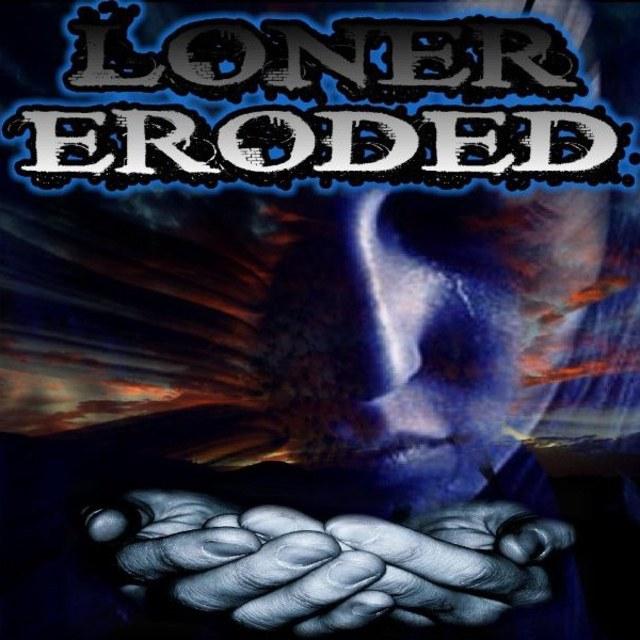 Loner Eroded