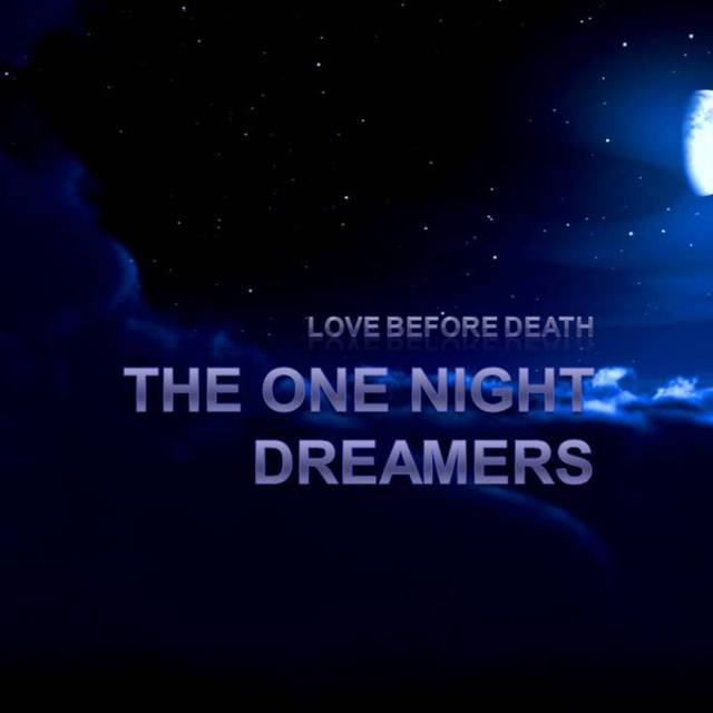 The One Night Dreamers