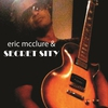 eric mcclure & SECRET SITY