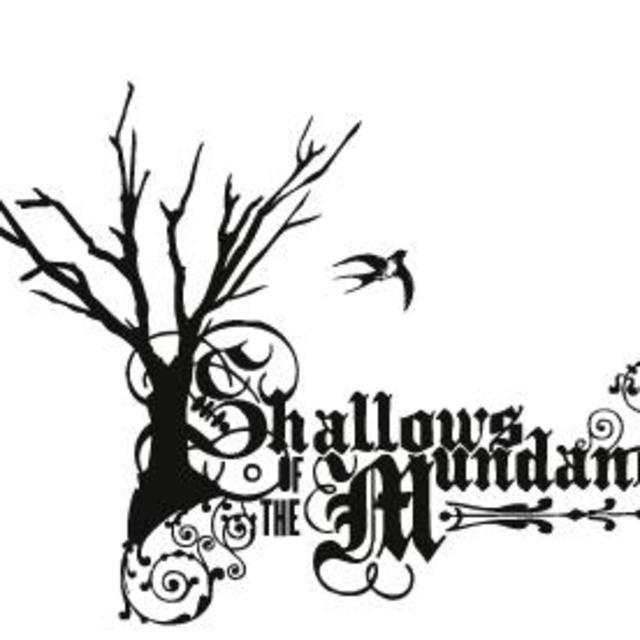 shallows of the mundane