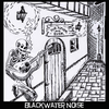 BlackWaterNoise