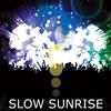 Slow Sunrise