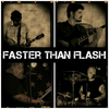 FASTER THAN FLASH