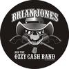 Brian Jones and  OZZY CASH