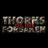 Thorns of the Forsaken