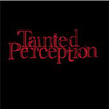 Tainted Perception