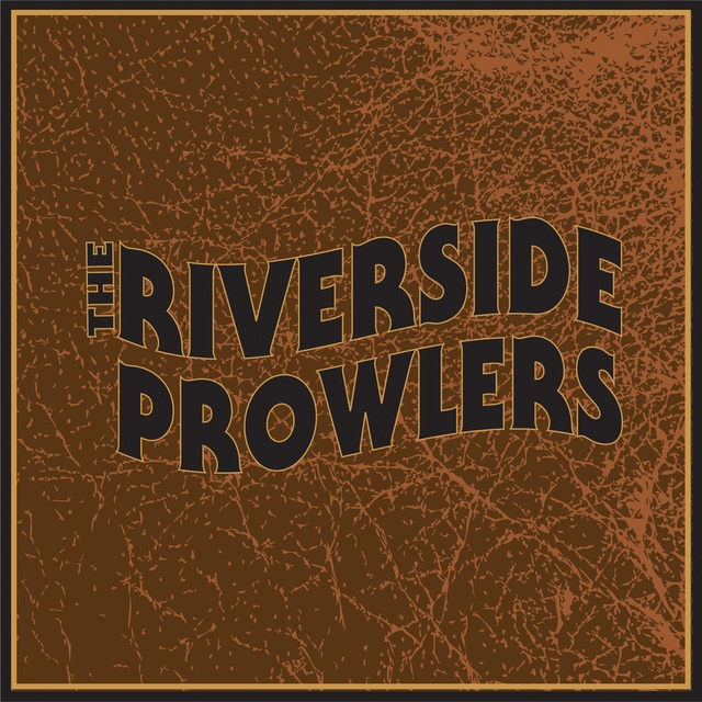 The Riverdside Prowlers