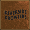 The Riverside Prowlers
