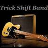 TRICK SHIFT BAND