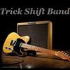 TRICK SHIFT BAND
