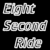 Eight Second Ride