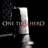 One Time Hero