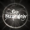 Go Strangely