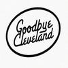 Goodbye Cleveland