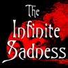 The Infinite Sadness