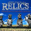 20th Century Relics