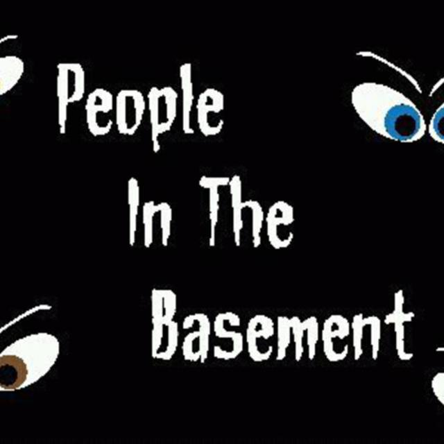 People In The Basement