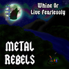 Whine Or Live Fearlessly