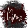 AnyLastWords