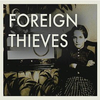 Foreign Thieves