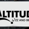 ALTITUDE: Jazz and Beyond