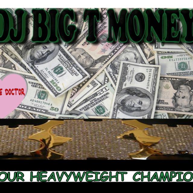 DJ Big T Money