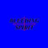 Bleeding Spirit