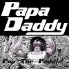Papa Daddy