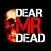 dearmrdead