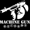 Machine Gun Records