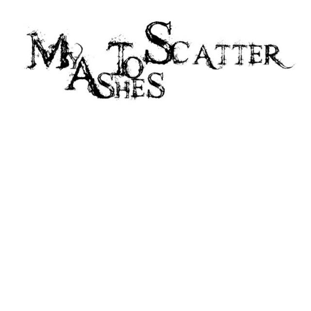 My Ashes To Scatter