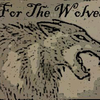 For The Wolves