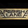 Perish Lane