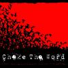 Choke The Word