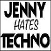 Jenny Hates Techno