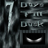 Seven Days Till Dusk