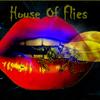 houseofflies