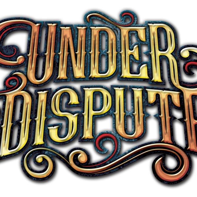 Under Dispute
