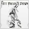 Fate Breaks Dawn