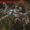 Burying Goliath