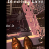 Blind Boy Kane