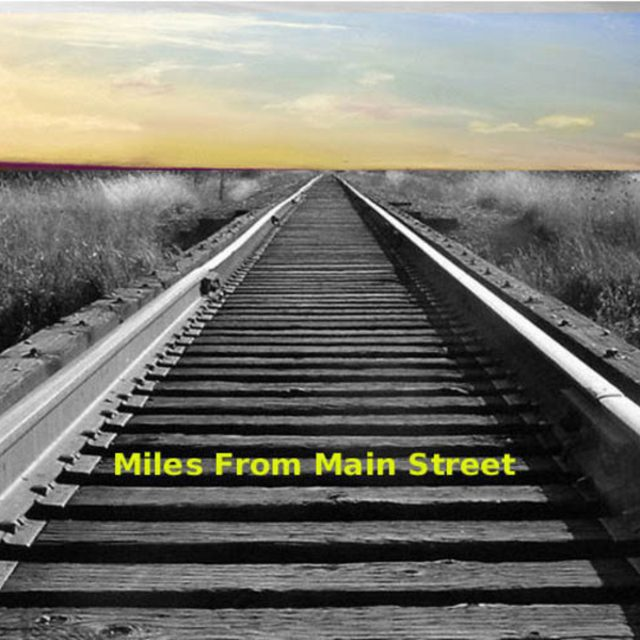 Miles From Mainstreet