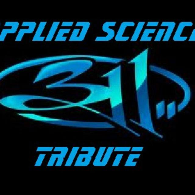 Applied Science - A 311 Tribute