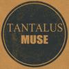 Tantalus Muse