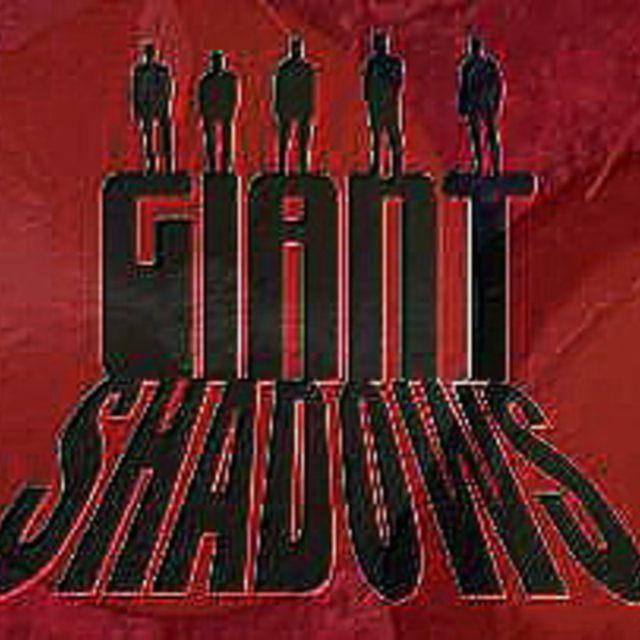 Giant Shadows