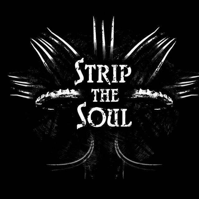StripTheSoul