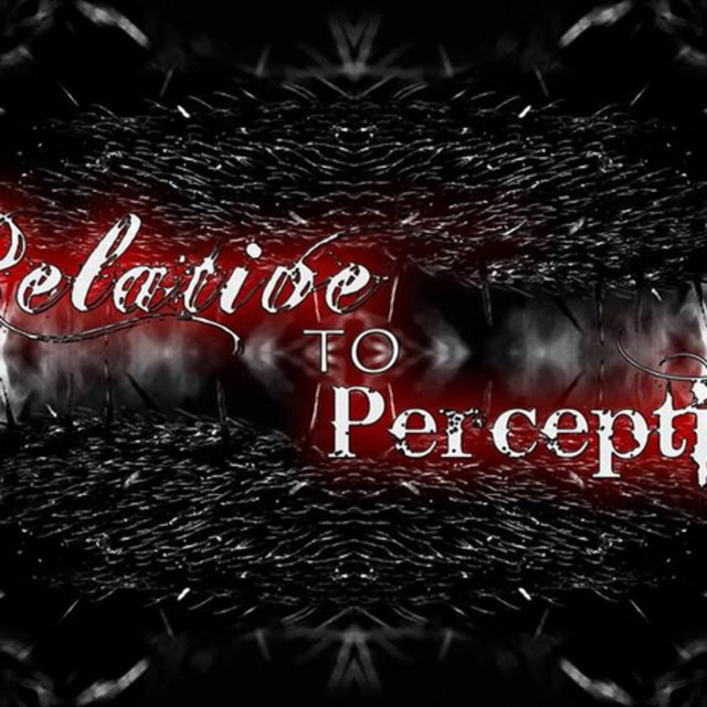 Relative to Perception