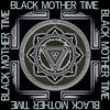 Black Mother Time